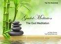 GM - The God Meditation the grace of god meditation, Guided Meditation, The God Meditation,Guided Meditation on The God Meditation, setting the goal of peace, how can i get to peace, guided meditation on peace, how to calm my mind, what is meditation, what is guided meditation, meditations based on a course in miracles, meditaton and prayer to calm my mind, help me find peace, where is god, robin duncan meditations, need help in calming my mind, too many fear thoughts, help with worry