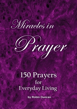 Miracles in Prayer by Robin Duncan
