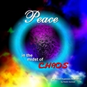 Peace in Midst of Chaos