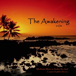 The Awakening in D# Sound Therapy by Robin Duncan