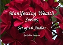 Manifesting Wealth Series-10 Audio Set